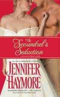 The Scoundrel's Seduction: House Of Trent: Book 3 by Jennifer Haymore