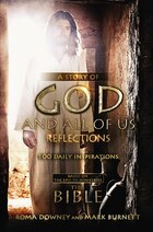 A Story Of God And All Of Us Reflections: 100 Daily Inspirations Based On The Epic Tv Miniseries…