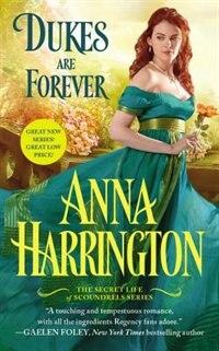 Dukes Are Forever by Anna Harrington