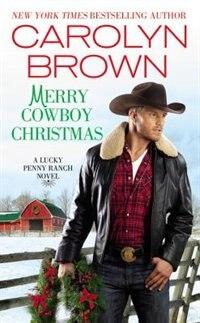 Merry Cowboy Christmas by Carolyn Brown