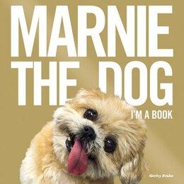 Book Marnie The Dog: I'm A Book by Shirley Braha