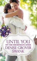Book Until You by Denise Grover Swank