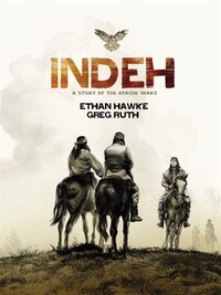 Indeh (signed Edition): A Story Of The Apache Wars