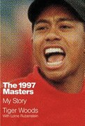 Book The 1997 Masters: My Story by Tiger Woods
