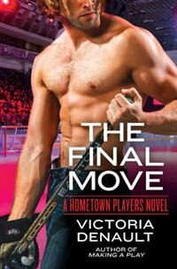 The Final Move by Victoria Denault
