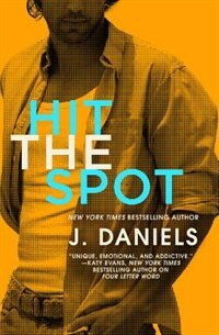 Book Hit The Spot by J. Daniels