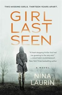 Girl Last Seen: A Gripping Psychological Thriller With A Shocking Twist by Nina Laurin