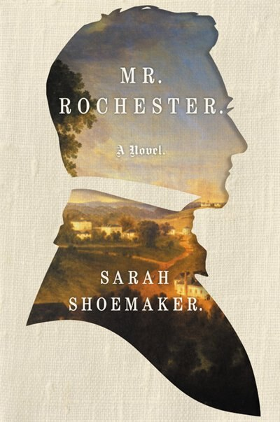 MR ROCHESTER by Sarah Shoemaker