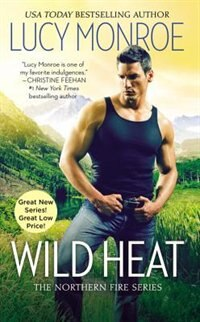 Book Wild Heat by Lucy Monroe
