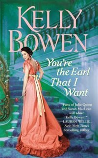 Book You're The Earl That I Want by Kelly Bowen