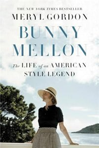 Bunny Mellon: The Pursuit Of Perfection