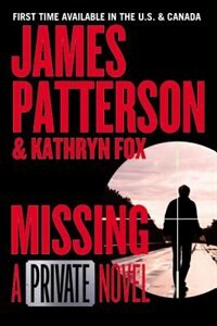 Missing: A Private Novel