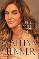 Book The Secrets Of My Life: A History by Caitlyn Jenner