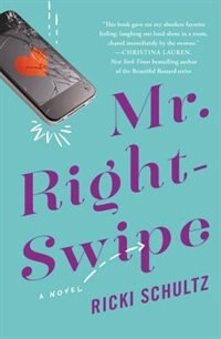 Mr. Right-swipe by Ricki Schultz
