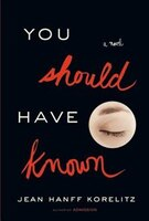 Book You Should Have Known by Jean Hanff Korelitz