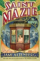 Saint Mazie: A Novel
