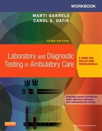 Workbook For Laboratory And Diagnostic Testing In Ambulatory Care: A Guide For Health Care…