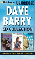 Dave Barry CD Collection: Dave Barry Is Not Taking This Sitting Down, Dave Barry Hits Below the…