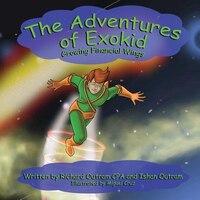 The Adventures of Exokid: Growing Financial Wings