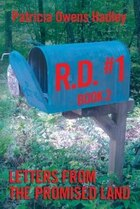 R.D. # 1: Letters from the Promised Land