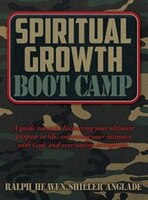 Spiritual Growth Boot Camp: A guide towards discovering your ultimate purpose in life, enhancing…