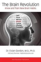 The Brain Revolution: Know and Train New Brain Habits