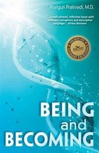 Being and Becoming by Phalgun Prativadi
