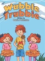 Wubble Trubble