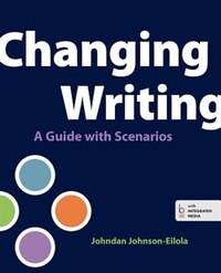 Changing Writing: A Guide With Scenarios