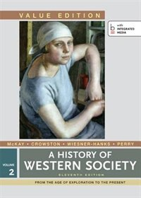 A History Of Western Society, Value Edition, Volume 2