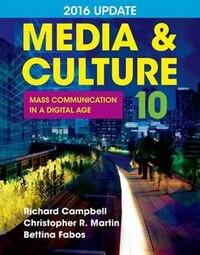 Media & Culture  2016 Update: Mass Communication In A Digital Age