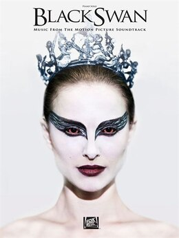 Book Black Swan: Music From The Motion Picture Soundtrack by Clint Mansell