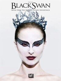 Black Swan: Music From The Motion Picture Soundtrack