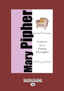 Book Letters to a Young Therapist: Stories of Hope and Healing (EasyRead Large Edition) by Mary Pipher