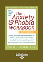 Anxiety & Phobia Workbook: 4th Edition (large Print 16pt)