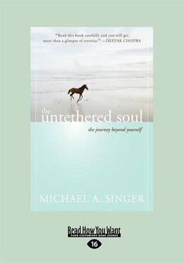 Book The Untethered Soul: The Journey beyond Yourself (EasyRead Large Edition) by Michael A. Singer