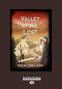 Book Valley Of The Lost (easyread Large Edition) by Vicki Delany