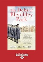 The Debs of Bletchley Park: And Other Stories (Large Print 16pt)