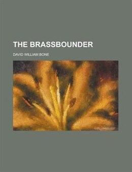 Book The brassbounder by David William Bone