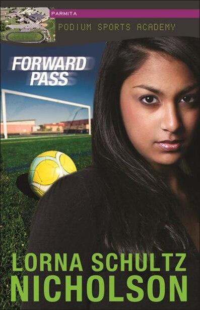 Forward Pass by Lorna Schultz Nicholson