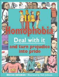 Homophobia: Deal with it and turn prejudice into pride
