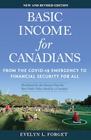 Basic Income For Canadians: From The Covid-19 Emergency To Financial Security For All