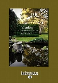 Gardens: An Essay On The Human Condition (large Print 16pt)