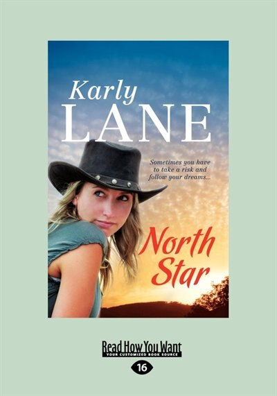 North Star (large Print 16pt) by Karly Lane