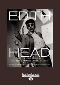 Edith Head: The Fifty-year Career Of Hollywood's Greatest Costume Designer (large Print 16pt)