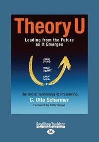 Theory U (large Print 16pt)