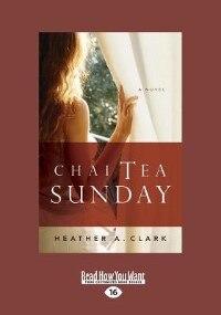 Chai Tea Sunday (large Print 16pt)