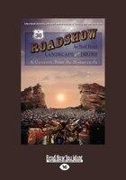 Roadshow: Landscape With Drums: A Concert Tour By Motorcycle (large Print 16pt)