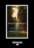 Entitlement (Large Print 16pt)