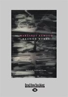 Second Words: Selected Critical Prose 1960-1982 (large Print 16pt)